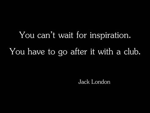 you_can_t_wait_for_inspiration_1
